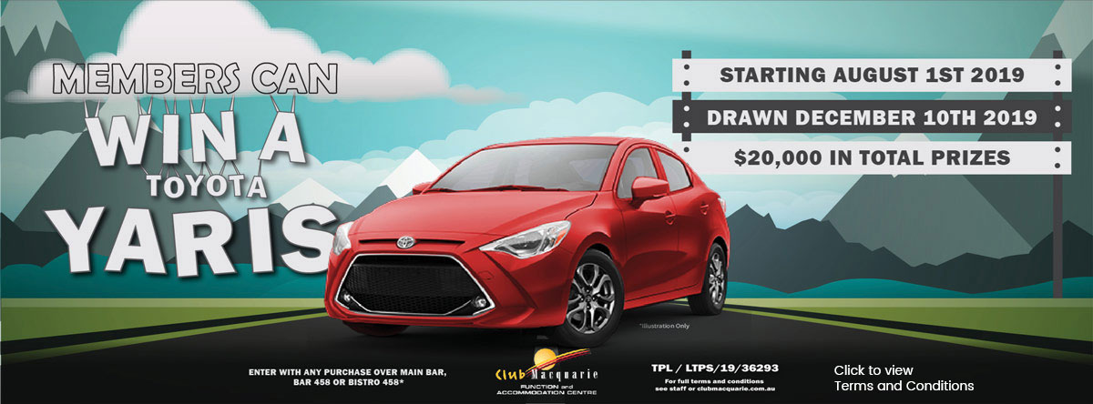 Club Macquarie Win a Yaris 2019 T & C apply