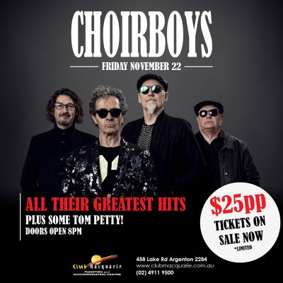 Club Macquarie Live Music Choirboys 22nd November 2019