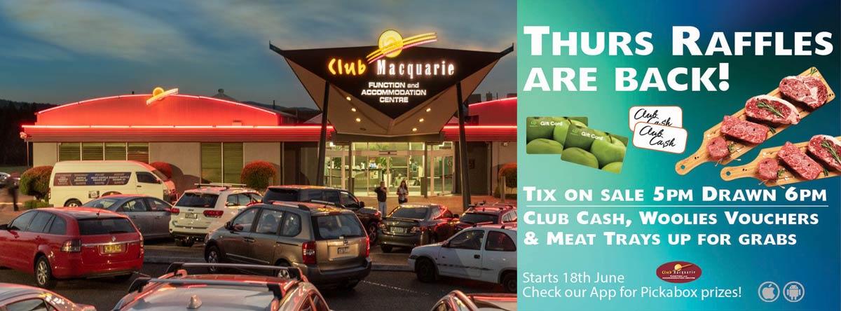 Club Macquarie Thursday Raffles