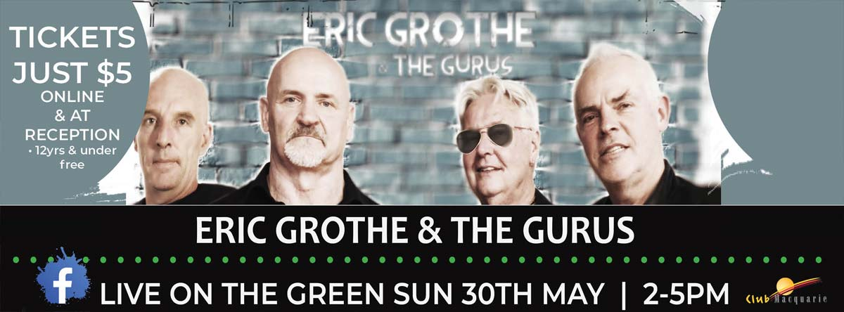 Eric Grothe and The Gurus at Club Macquarie